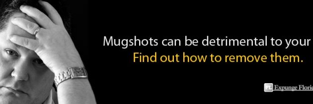 MUGSHOTS: Remove from Florida Website Databases